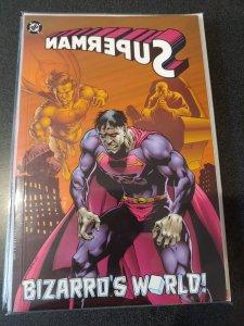 SUPERMAN BIZARRO'S WORLD! TB
