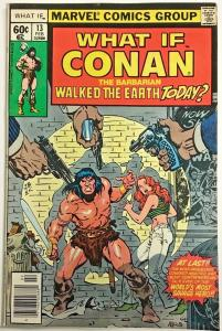WHAT IF#13 FN/VF 1979 CONAN MARVEL BRONZE AGE COMICS