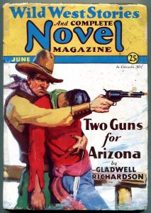 Wild West Stories & Complete Novel Magazine Pulp June 1931- Two Guns for Arizona