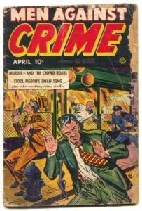 Men Against Crime #4 1951- Golden Age comic- LOW GRADE