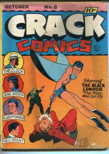 Crack #6 1940-Quality-Clock-Black Condor-Lou Fine-Paul Gustavson-Pre-WWII-VG-