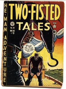 Two-Fisted Tales #18 1950 First issue-Harvey Kurtzman