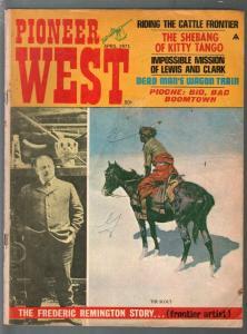 Pioneer West 4/1971-Century-Frederic Remington-Lewis & Clark-pulp thrills-VG