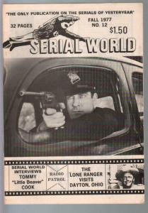 Serial World #12 1977-Radio Patrol synopsis-Tommy Little Beaver Cook-VG/FN