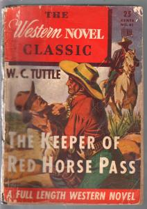 Western Novel Classic #41 1940'sHillman-Keeper Of Red Horse Pass-W.C. Tuttle-G