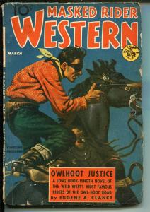 Masked Rider Western- 3/1940-Thrilling Pubs-Owlhoot Justice-clasic cover-VG