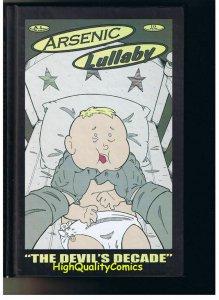 ARSENIC LULLABY Devil's Decade, HC, 1st, 2011, NM, Doug Paszkiewicz, w/ Draw