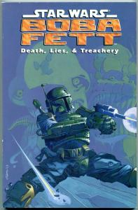 Star Wars Boba Fett: Death, Lies & Treachery Trade Paperback- 1st print-