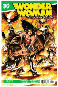 Wonder Woman Come Back To Me #1 | Conner & Palmiotti (DC, 2019) NM