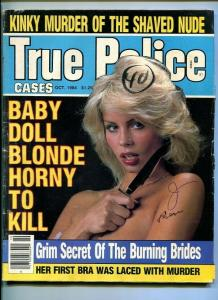TRUE POLICE CASES-10/1984-KINKY MURDER-HORNY-KILL-BURNING-LACED-MURDER FN
