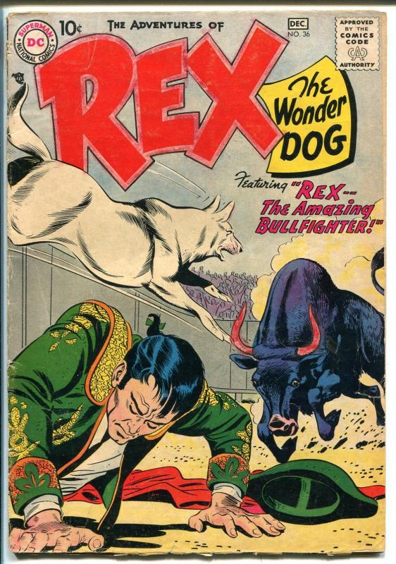 Adventures of Rex The Wonder Dog #36 1957-DC-Detective Chimp-bull fight-GOOD