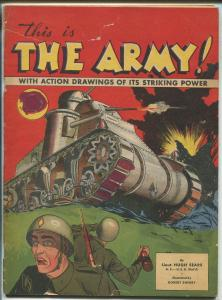 THIS IS THE ARMY #1 1941-PRE WWII -ROBERT SHERRY ART-MACHINE GUNS-BOMBS-good