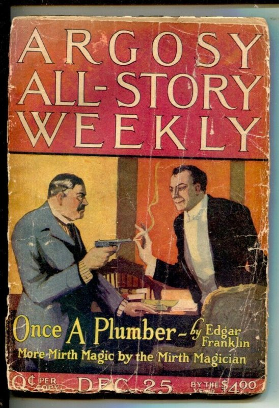 Argosy All-Story Weekly 12/25/1921-Once A Plumber -Mirth Magician-P/FR