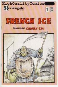 FRENCH ICE #1, Carmen Cru, Dirty Harry of Bag Ladies, 1987