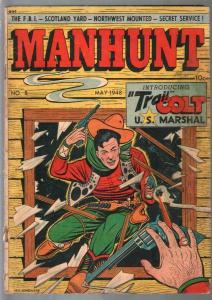 Manhunt #8 1948-ME-Trail Colt-FBI-Scotland Yard-L B Cole-RCMP-G-