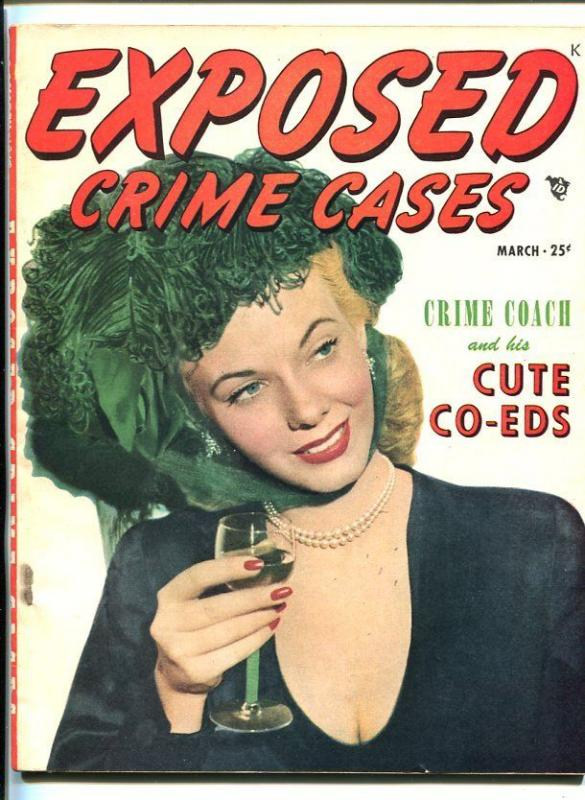 EXPOSED CRIME CASES #1 3/48-PULP-VIOLENCE-SOUTHERN STATES PEDIGREE-vg+