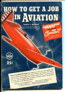 HOW TO GET A JOB IN AVIATION #1 1940-1ST ISSUE-UNIQUE-SOUTHERN STATES-fn