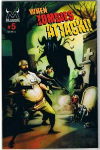 WHEN ZOMBIES ATTACK #5, NM+, Walking Dead, Mahfood, 2005, more Horror in store
