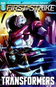 Transformers First Strike #1 Cvr A (IDW, 2017) VF/NM