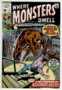 WHERE MONSTERS DWELL #4, FN+/VF, Steve Ditko, Monster, 1970, more in store