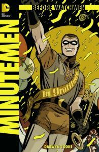 BEFORE WATCHMEN MINUTEMEN (2012 DC COMICS) #1 NM