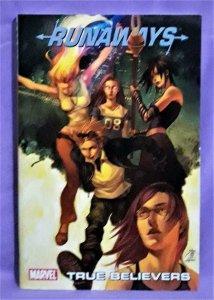 Brian K Vaughn RUNAWAYS Digest Vol 4 True Believers (Marvel, 2011)!