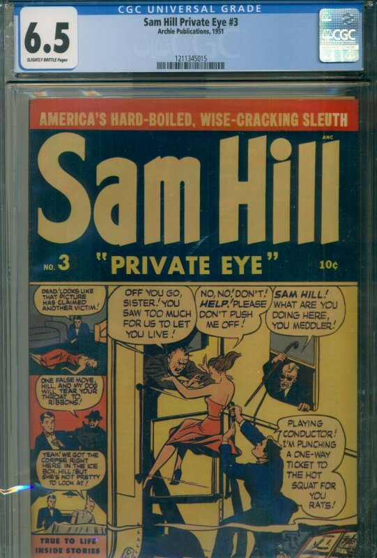 SAM HILL Private Eye #3 CGC 6.5 ---Archie Publications 1951 GOLDEN AGE GOODNESS