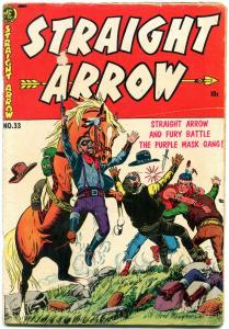 Straight Arrow #33 1953- Golden Age Western Fred Meagher VG