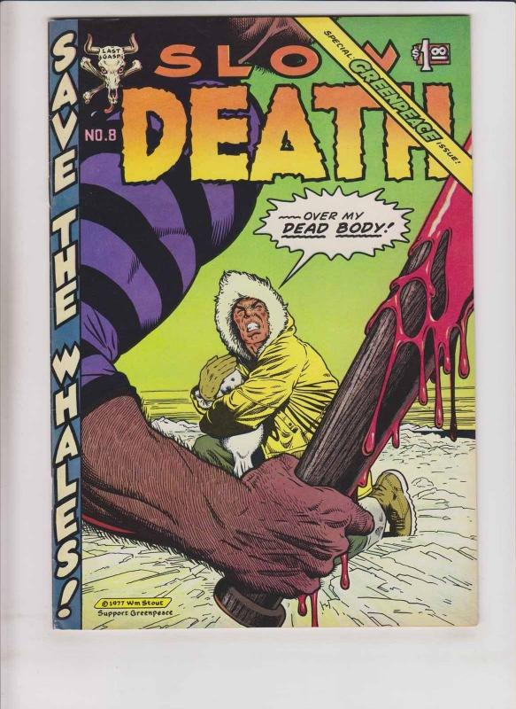 Slow Death #8 FN/VF greg irons SPECIAL GREENPEACE ISSUE william stout boxell