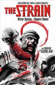 Strain, The: Mister Quinlan—Vampire Hunter TPB #1 VF/NM; Dark Horse | save on sh