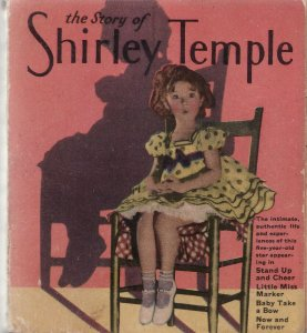 THE SHIRLEY TEMPLE STORY-BIG LITTLE BOOK-SAAFIELD-1319 VG