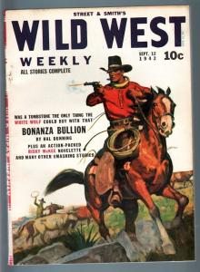 WILD WEST WEEKLY 9/12/1942-WESTERN PULP-WHITE WOLF VF