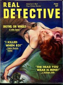 REAL DETECTIVE-JUNE 1939-MURDER-RAPE-KIDNAPING-CALAMITY JANE-DUTCH SCHULT VG++
