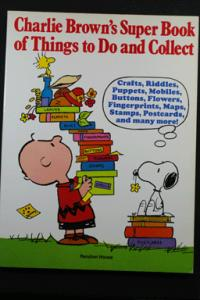 Charlie Brown's Super Book of Things to Do and Collect