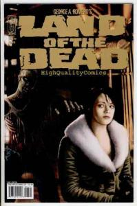 LAND of the DEAD #4, NM-, George Romero, Zombies, Gore,2005,more Horror in store