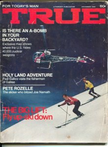 True 12/1969-Fawcett-pulp thrills-helicopter skiing-nuclear weapons map-Pete ...