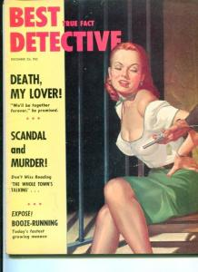 BEST DETECTIVE-12/53-SCANDAL AND MURDER-BOOZE-RUNNING-SO LITTLE TIME VF/NM
