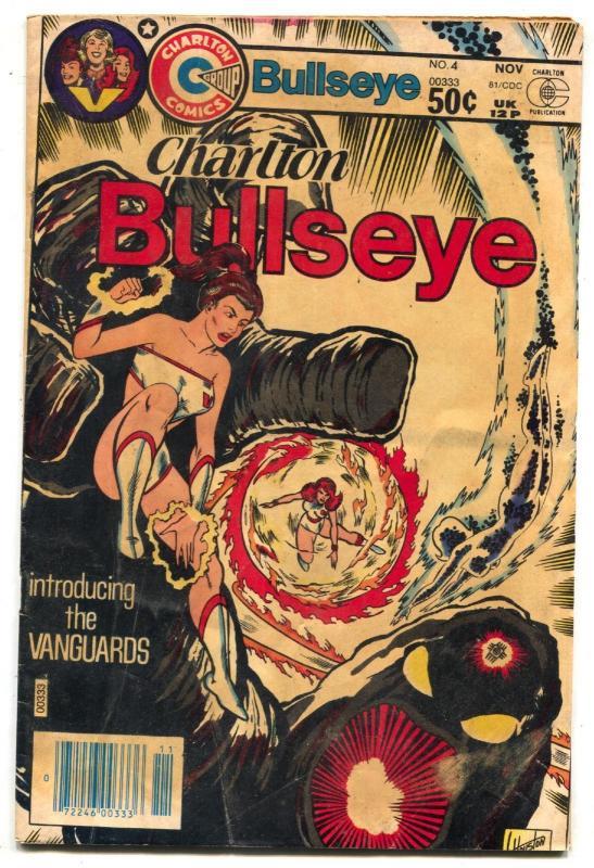Charlton Bullseye #4 1981- 1st VANGUARDS reading copy