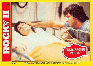 1979 Topps Rocky II #18 Encouraging Words > Adrian Balboa > Rocky > Stallone