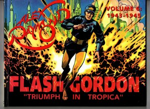 Kitchen Sink! Flash Gordon Volume #6 1943-1945: Triumph In Tropica! Hardback!