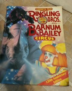 RINGLING BROTHERS AND BARNUM & BAILEY CIRCUS 120TH ANNIVERSARY PROGRAM /POSTERS