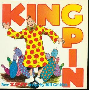 KINGPIN TPB-BILL GRIFFITH-ZIPPY COMIC STRIP FN
