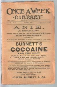 Once A Week Library 6/7/1892-Hector Malot-Anie-Burnett's Cocoaine-VG
