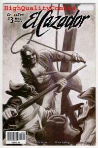 EL CAZADOR #3, NM+, Pirates, 2003, Dixon, Sword, Femme Fatale