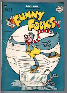 FUNNY FOLKS #11-1947-NUTSY SQUIRREL ICE SKATING COVER-GOLDEN AGE DC-FN FN