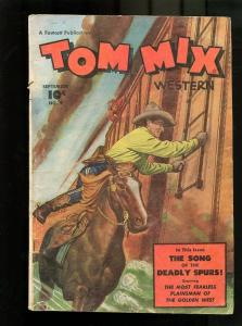 TOM MIX #9-1948-THE SONG OF THE DEADLY SPURS VG
