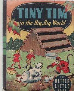 TINY TIM IN THE BIG, BIG WORLD-BIG LITTLE BOOK-WHITMAN VF+