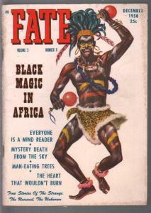 Fate 12/1950-Clark-African Black Magic-invisible death-pulp mystery-strange-unus