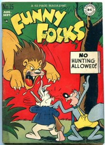 FUNNY FOLKS #15 1948-DC COMICS-LION HUNTING COVER VG+