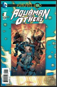 Futures End Aquaman & Others 3-D Cover (2014, DC) 9.6 NM+